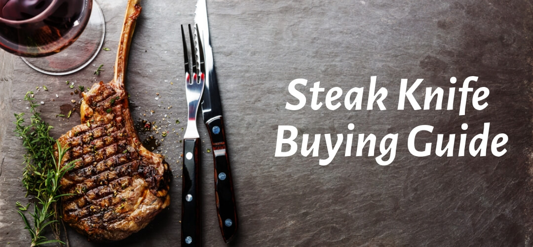 Best Steak Knife Set Buying Guide