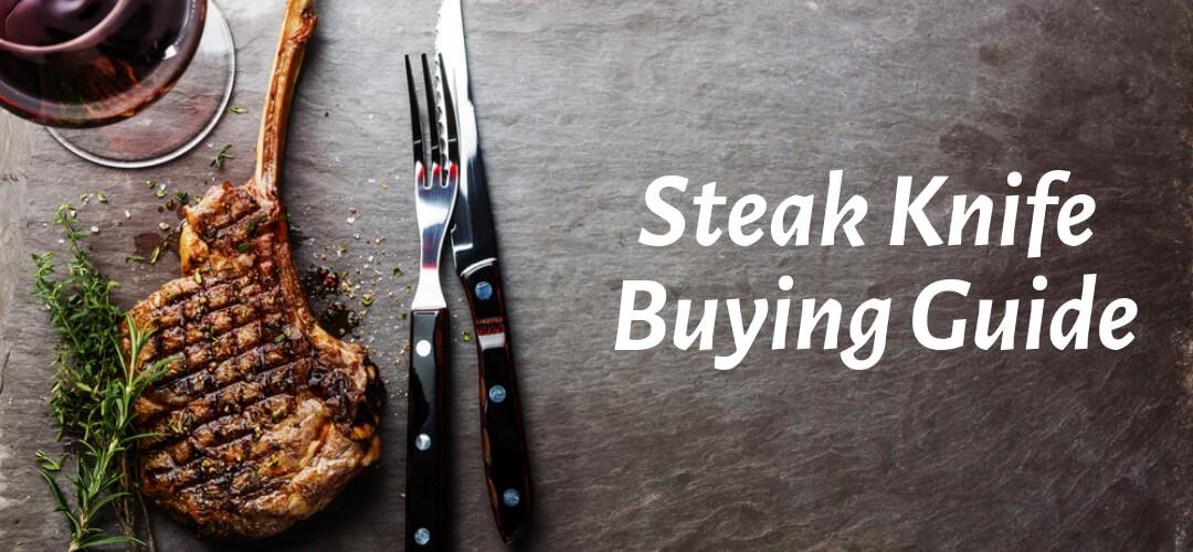 Best Steak Knife Set Buying Guide