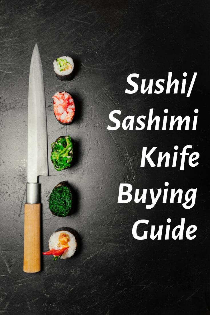Sushi/Sashimi Knife Buying Guide