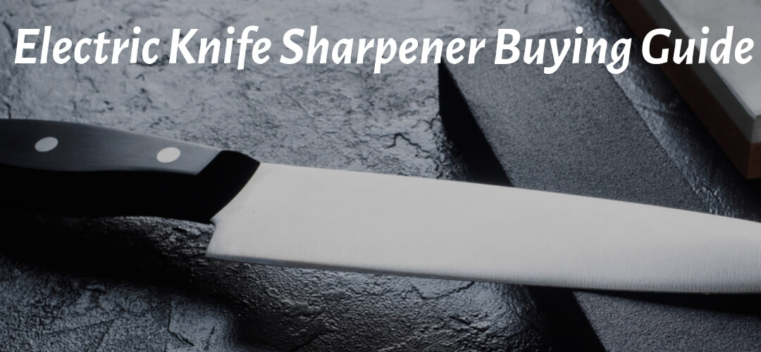 Best Electric Knife Sharpener Buying Guide Image