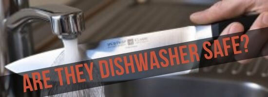 Are Wusthof knives dishwasher safe