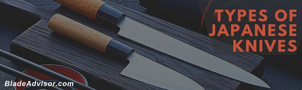 Types of Japanese Knives