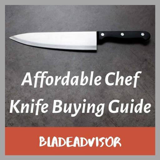 Buying Guide: Best Affordable Chef Knife