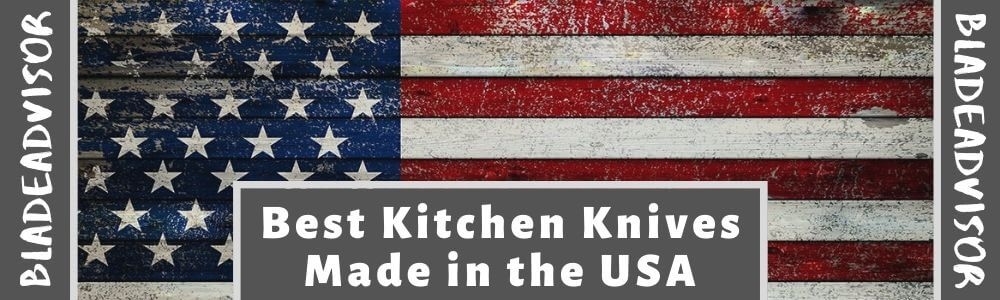 Kitchen Knives Made in the USA
