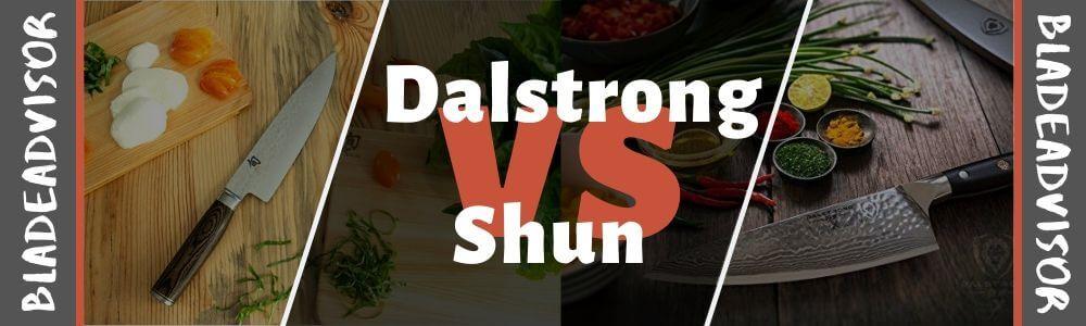 Dalstrong vs Shun