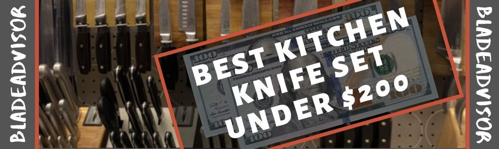 Best Kitchen Knife Set Under $200