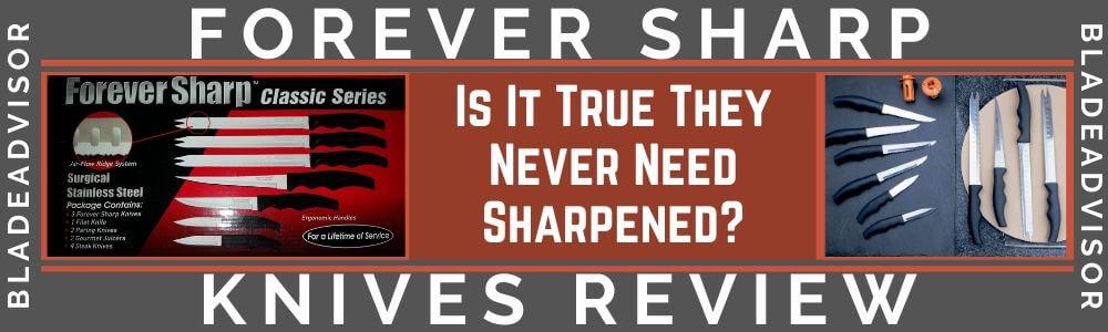 Forever Sharp Knives Review