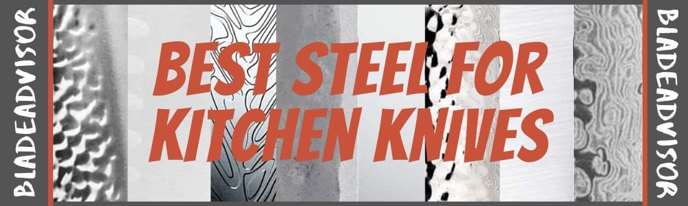 What's the Best Steel For Kitchen Knives?