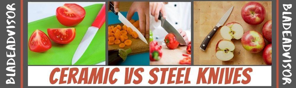 ceramic vs steel knives