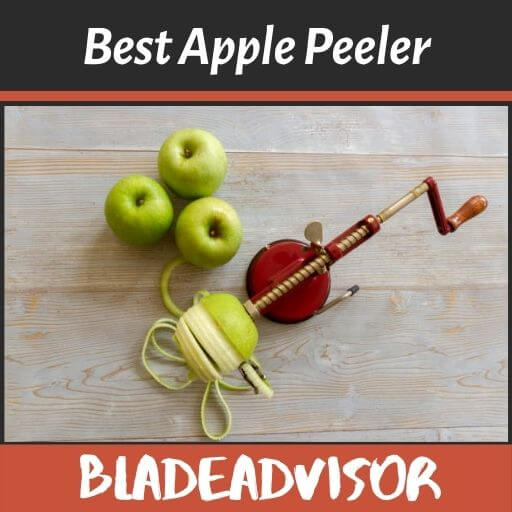 The 5 Best Apple Peeler Options – No Need For a Paring Knife