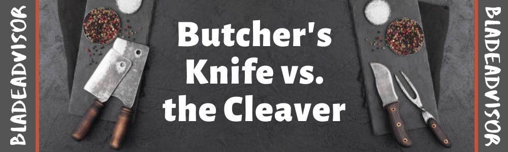 butcher knife vs cleaver