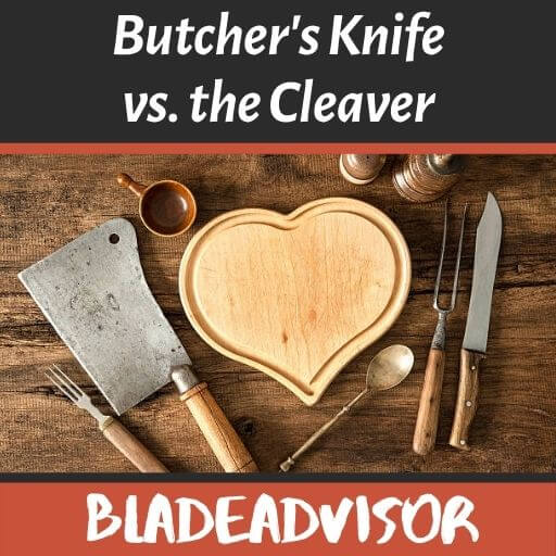 Butcher Knife vs Cleaver:  What's the Difference? | BladeAdvisor